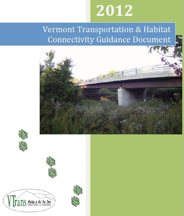 Vermont Transportation & Habitat Connectivity Guidance Document