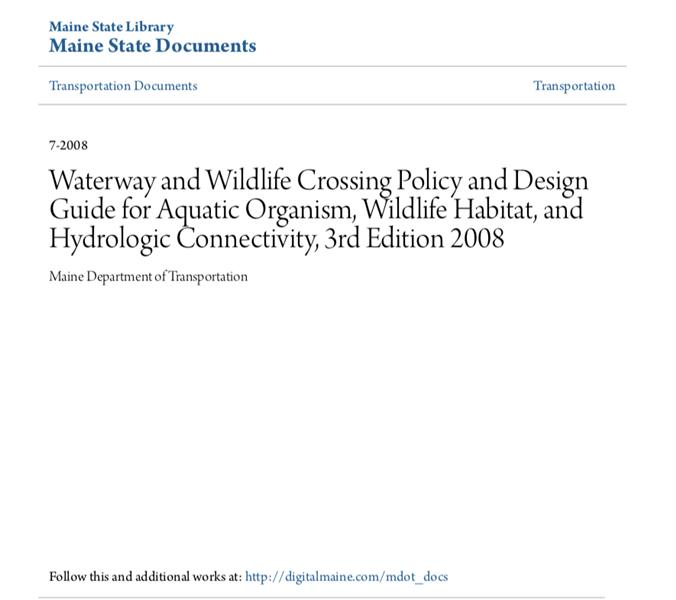 Waterway and Wildlife Crossing Policy and Design Guide for Aquatic Organism, Wildlife Habitat, and Hydrologic Connectivity, 3rd Edition