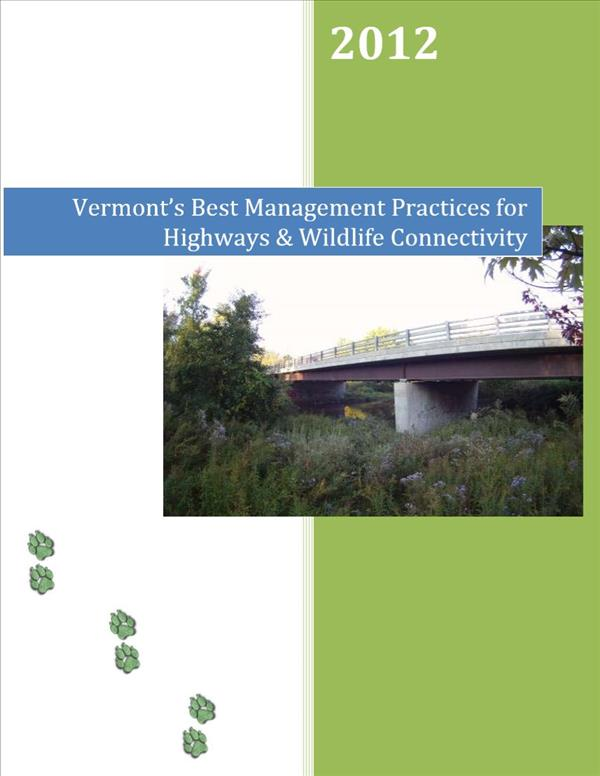 Vermont's Best Management Practices for Highways & Wildlife Connectivity