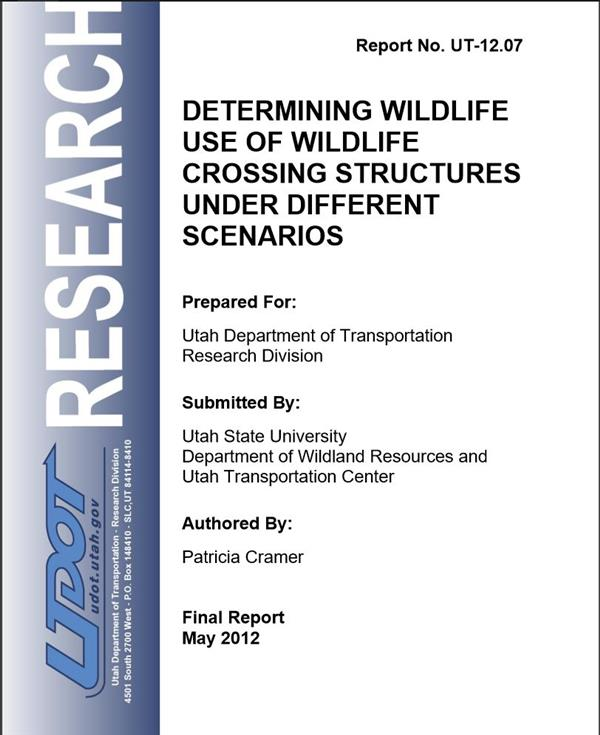 Determining Wildlife Use Of Wildlife Crossing Structures Under Different Scenarios
